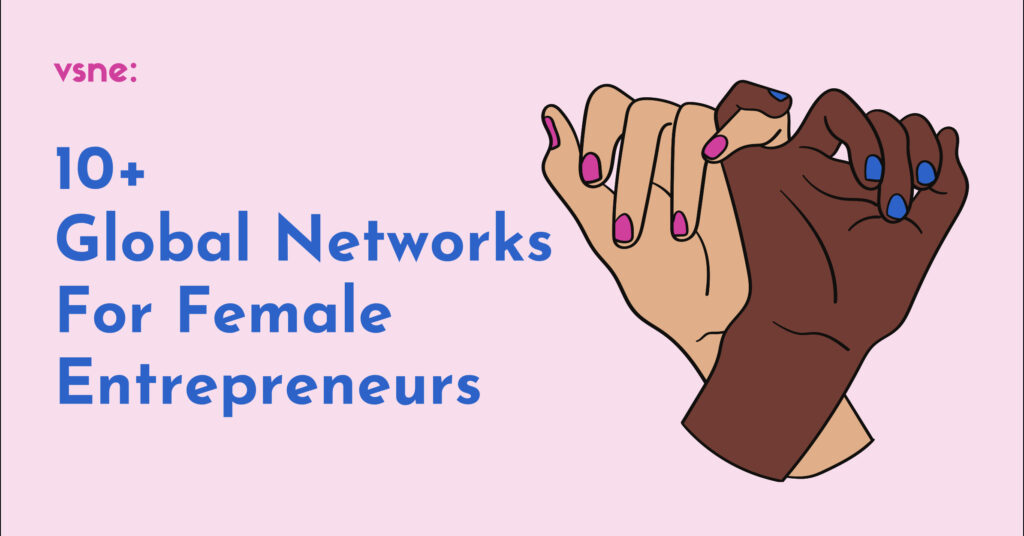 10+ Global Network For Female Entrepreneurs